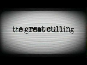 The Great Culling